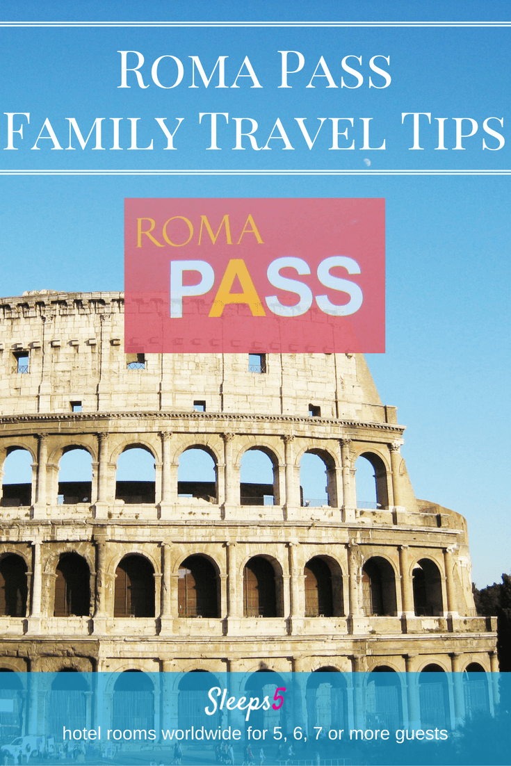 Family Travel Roma Pass Tips