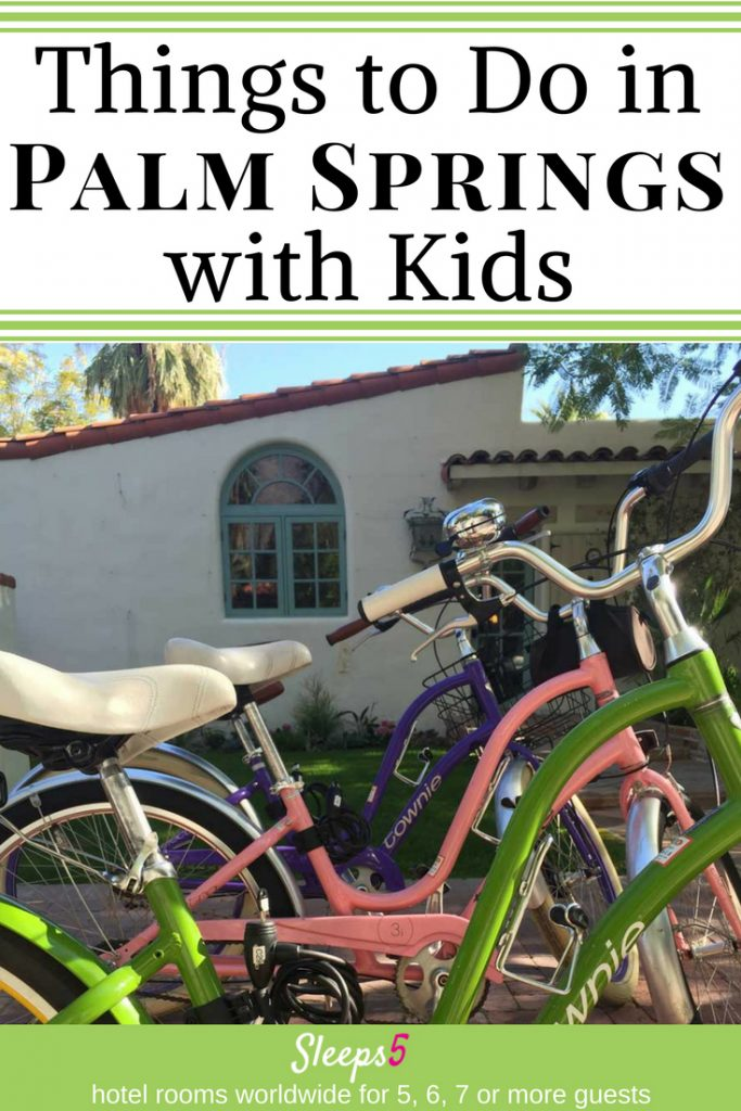 Things to Do in Palm Springs, California with Kids. Picture of bicycles.
