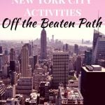Latest Manhattan Discoveries for Sleeps5 Families: off the Beaten Path